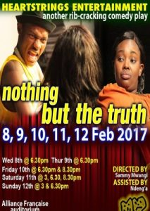 Nothing but the Truth by Heartstrings Entertainment at Alliance Francaise