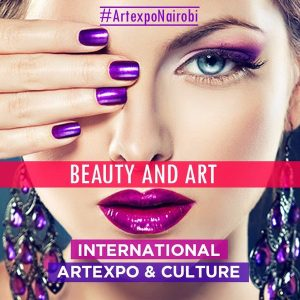 Art Expo Nairobi's beauty and art shows