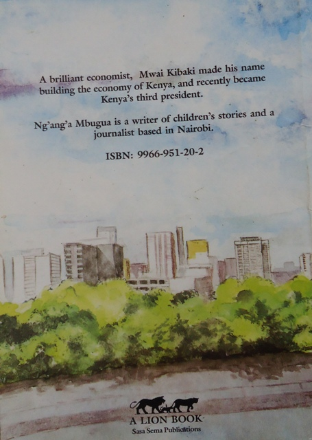 Mwai Kibaki: Economist for Kenya biography back cover
