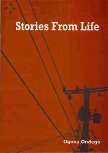 stories from life by ogova ondego