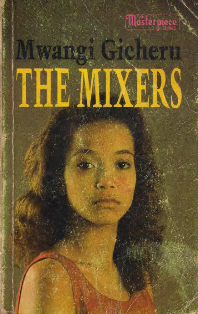 The Mixers by mwangi gicheru