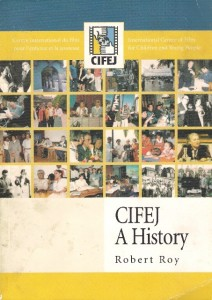 CIFEJ: A History by Robert Roy