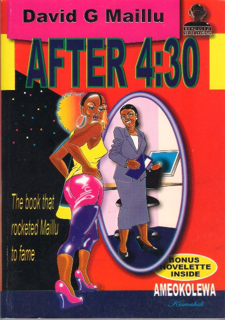 After 4:30 is the book that catapulted pop culture writer David G Maillu to fame in the 1970s as one of the most read authors in Africa