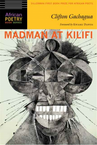 Madman at Kilifi by inaugural winner, Kenyan Clifton Gachagua, was released in 2014