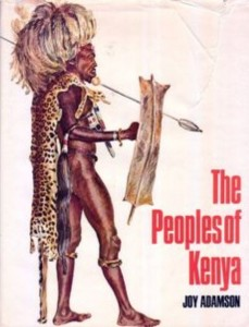 The Peoples of Kenya by Joy Adamson