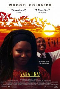 Sarafina! the musical cover with Whoopi Goldberg and Leleti Khumalo