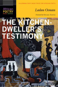 Ladan Osman's The Kitchen Dweller's Testimony published in 2015