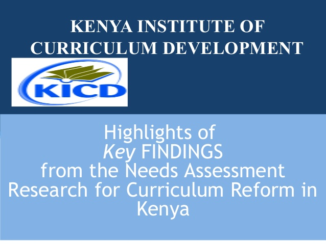Kenya Institute of Curriculum Development is in charge of what is taught in Kenyan schools.