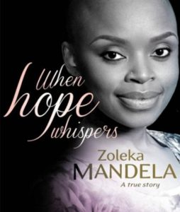 Zoleka Mandela's true story, When Hope Whispers.