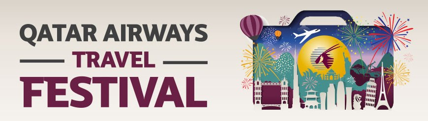 Qatar Airways Travel Festival 2017 beckons.