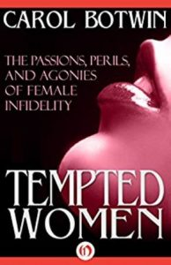 The front cover of Carol Botwin's Tempted women:The passions, perils, and agoniecs of female infidelity