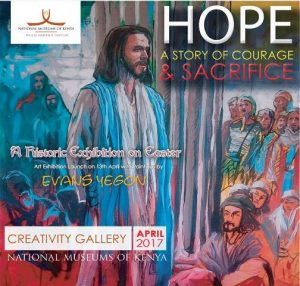 Hope: The Story of Courage and Sacrifice, an exhibition of paintings and objects associated with Easter, is alive at Nairobi National Museum.