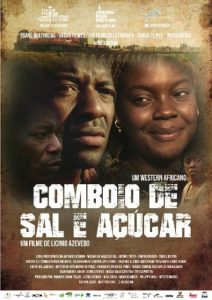 director Licinio Azevedo's COMBIO DE SAL E ACUCAR is among the highlights of the 4th Festival Fim do Caminho.