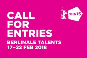 Berlinale Talents 2018 Call for Applications