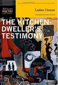 The Kitchen Dweller's Testimony by Ladan Osman