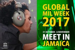 UNESCO's  Global Media and Information (MIL) Literacy Week 2017 that shall run in Kingston, Jamaica, October 31-November 6, 2017, shall incorporate the 7th Media and Information Literacy and Intercultural Dialogue (MILID) Conference.