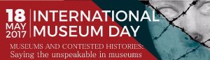 International Museum Day 2017 to celebrate Unity in Diversity.