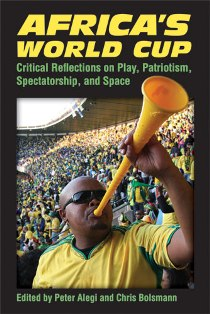 New Book on 2010 FIFA World Cup Presents South Africa as a Land of Contradictions
