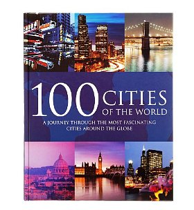 The World's Top 100 Cities Unveiled