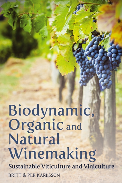 Here is a Book on Organic, Biodynamic and Natural Wines