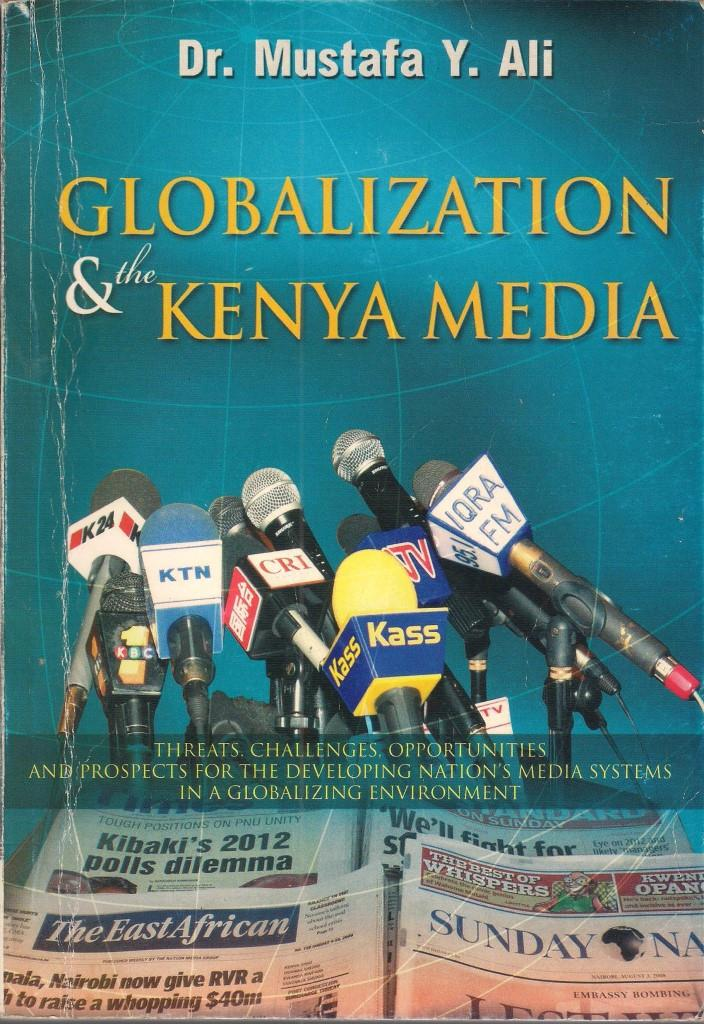 How Globalization Influences Mass Media Development and Practice in Kenya
