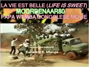 Papa Wemba starred in an almost autobiographical film called LA VIE EST BELLE