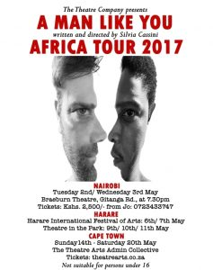A Man Like You, a play written and directed by Silvia Cassini of Nairobi begins southern Africaan tour