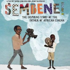 SEMBENE!, a documentary by Samba Gadjigo and Jason Silverman on the life of Ousmane Sembene, the late Senegalse writer and moviemaker, shall be shown at Pawa 254 in Nairobi on June 9, 2017